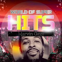 World of Super Hits — Marvin Gaye