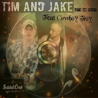 Let's Go Crazy - Single — Tim and Jake feat. Cowboy Troy