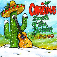 Christmas South of the Border — The Red Hot Jalepeños