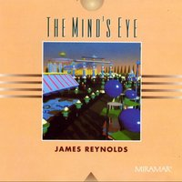 The Mind's Eye — James Reynolds