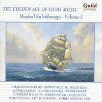 The Golden Age of Light Music: Musical Kaleidoscope - Volume 3 — сборник