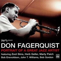 Potrait of a Jazz Artist — Don Fagerquist