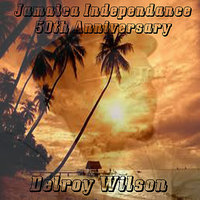 Jamaica Independence 50th Anniversary — Delroy Wilson