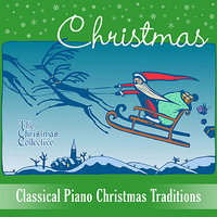 Classical Piano Christmas Traditions — Jason Morton, The Christmas Collective, Rae Scott