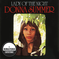 Lady Of The Night — Donna Summer