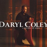 Compositions: A Decade Of Song — Daryl Coley