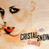 Scarred — Cristal Snow