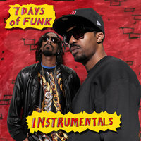 7 Days Instrumentals — 7 Days of Funk, Snoop Dogg, DāM-FunK
