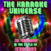 Girl From Ipanema [In the Style of Astrud Gilberto] — The Karaoke Universe
