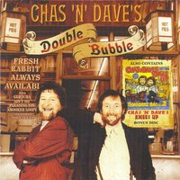 Double Bubble — Chas & Dave