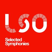 Lso: Selected Symphonies — London Symphony Orchestra (LSO), George Antheil