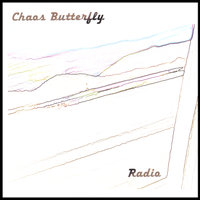 Radio — Chaos Butterfly