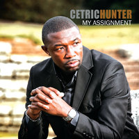 My Assignment — Cetric Hunter