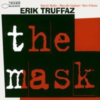 The Mask — Erik Truffaz