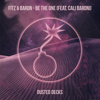 Be the One — Baron, Fitz, Fitz & Baron, Cail Baroni, Fitz & Baron featuring Cali Baroni, Cali Baroni