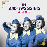 The Andrews Sisters & Friends — The Andrews Sisters