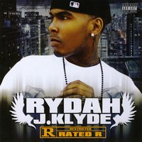 Rated R — Rydah J. Klyde