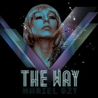 The Way — Mariel dzy, Marttina, Ilario