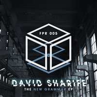The New Grammar EP — David Sharife