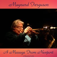 A Message from Newport — Maynard Ferguson, John Bunch / Don Sebesky / Bill Chase