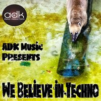 We Believe in Techno — сборник