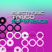 Electro Tango Experience (The Ultimate Sound Trends) — сборник