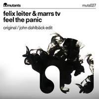 Feel the Panic — Felix Leiter, Marrs TV, Felix Leiter & Marrs TV