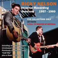 The Imperial Recording Sessions 1957-1960 — Ricky Nelson