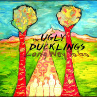 Long Way to Go — The Ugly Ducklings
