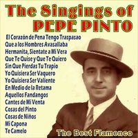 The Singings of Pepe Pinto — Pepe Pinto