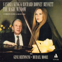 The Magic Window — Sandra King, Richard Rodney Bennett, Michael Moore, Gene Bertoncini