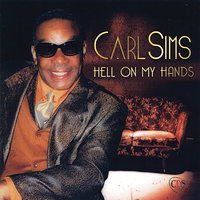 Hell on My Hands — Carl Sims