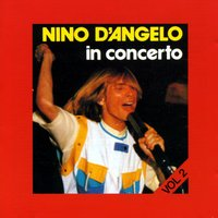 In concerto vol. 2 — Nino D'Angelo