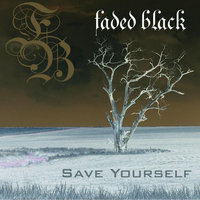 Save Yourself — Faded Black