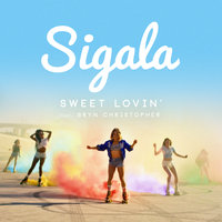 Sweet Lovin' — Sigala, Bryn Christopher