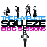 The Complete BBC Sessions — Squeeze