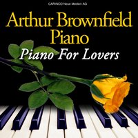 Piano For Lovers — Arthur Brownfield