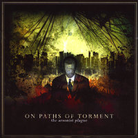 The Arsonist Plague — On Paths of Torment