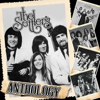 "The Anthology ""In Perfect Harmony"" — the Settlers"
