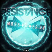 More Power EP — Resistance, Resistance (UK)