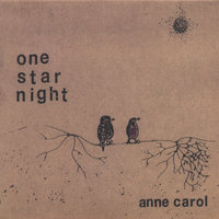 One Star Night — Anne Carol