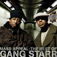 Mass Appeal: The Best of Gang Starr — Gang Starr