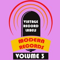 Vintage Record Labels: Modern Records, Vol. 3 — сборник