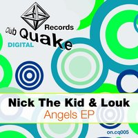 Angels E.P. — Nick The Kid, Louk