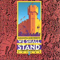 We Shall Stand — Maranatha! Vocal Band