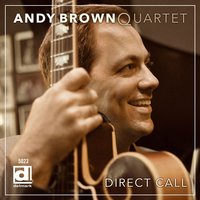 Direct Call — Andy Brown
