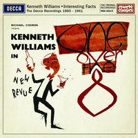 Interesting Facts: The Decca Recordings 1960-1961 — Kenneth Williams