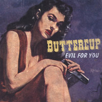 Evil for You — Buttercup