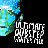 Ultimate Dubstep Winter Mix — сборник