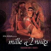 Mille Et 2nuits (Thousand and 2 Nights) — Elie Attieh